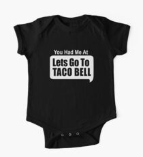 You Had Me At Lets Go To Taco Bell Short Sleeve Baby One-Piece
