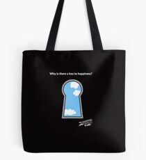 Why is there a key to happiness? Tote Bag
