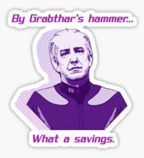 """What a savings."" Sticker"