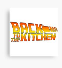 Back To The Kitchen! Canvas Print