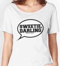 """""""Sweetie, Darling"""" - Absolutely Fabulous Women's Relaxed Fit T-Shirt"""