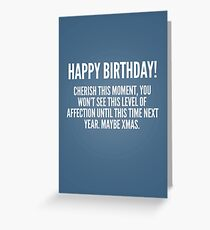 Cherish this moment Greeting Card