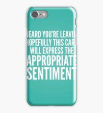 Appropriate sentiment iPhone Case/Skin