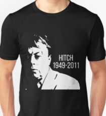 Christopher Hitchens - Hitch Memorial Unisex T-Shirt