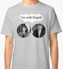 I'm with Stupid Sarah Palin Donald Trump Classic T-Shirt