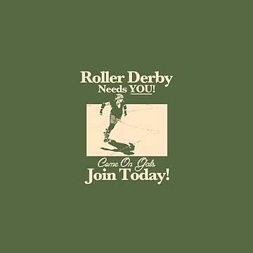 Roller Girl Recruitment Poster (Retro Green) by johnperlock