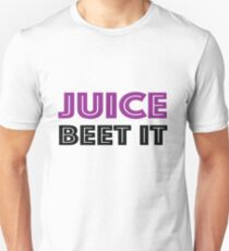 Juice Beet  It Unisex T-Shirt