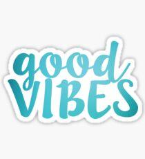 Good Vibes teal Sticker