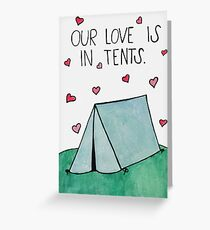 Our Love is Intense (In tents) Greeting Card  sc 1 st  Redbubble & Camping: Greeting Cards | Redbubble