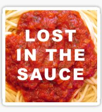 Lost in the Sauce Sticker