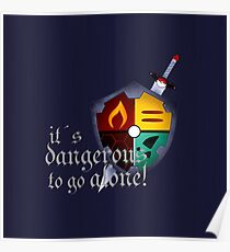 It´s dangerous to go alone Poster