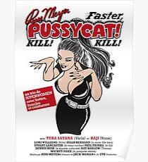 Faster, Pussycat! Kill! Kill! Vintage Movie Poster Poster