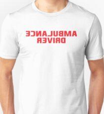 AMBULANCE DRIVER Unisex T-Shirt