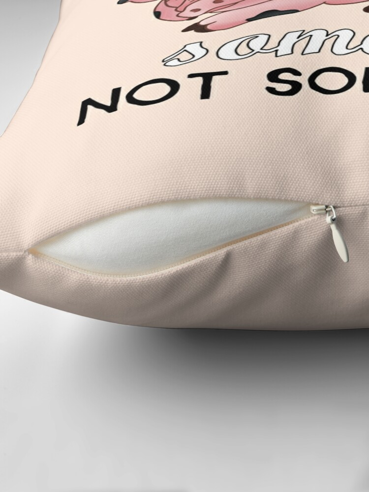 Alternate view of A Pig is SOMEONE, Not Something Throw Pillow