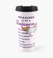 Reasons to be a Unicorn Travel Mug