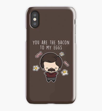 You are the bacon to my eggs iPhone Case/Skin