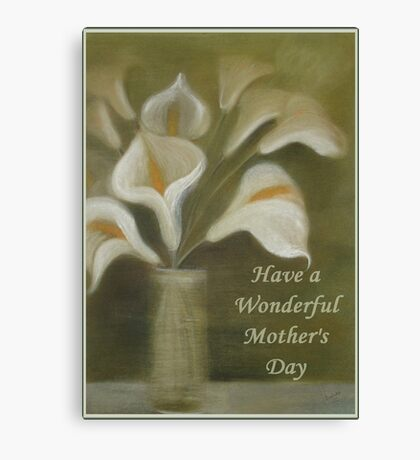 Have A Wonderful Mother's Day Canvas Print