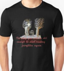 CS Lewis Narnia fairytale quote T-Shirt