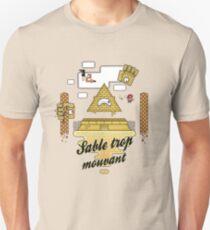 Sable trop mouvant T-Shirt