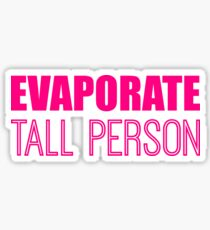 Evaporate Tall Person in pink Sticker