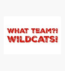What Team?! WILDCATS! in red Photographic Print
