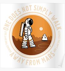 Not Simply Walk Away from Mars Poster