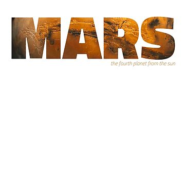 Mars - the fourth planet from the sun by siempre