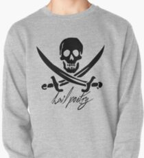 "Pirates of Penzance- ""Hail Poetry"" Pullover"