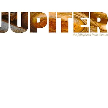 Jupiter - the fifth planet from the sun by siempre