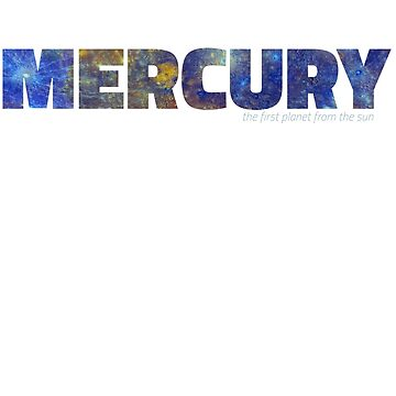 Mercury - the first planet from the sun by siempre