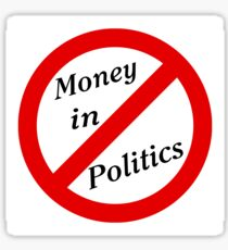 No Money in Politics Sticker