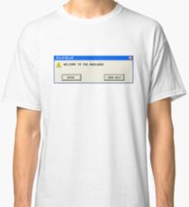 Welcome to Badlands - Error Message Classic T-Shirt
