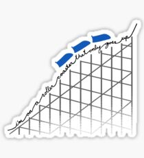 I'm On a Roller Coaster That Only Goes Up (Blue Cars) Sticker