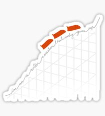 I'm On a Roller Coaster That Only Goes Up (Orange Cars) Sticker