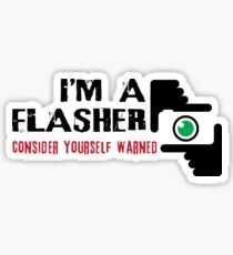 I'm a Flasher Sticker