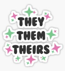 They/Them/Theirs Sticker