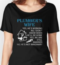 Plumber's Wife Women's Relaxed Fit T-Shirt