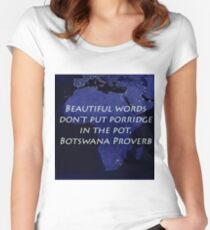 Beautiful Words - Botswana Proverb Women's Fitted Scoop T-Shirt