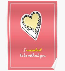 Cheesy Hearts - Camembert Poster