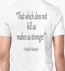 """DEATH, kill, Friedrich, Nietzsche, Strong, Strength, Kill, """"That which does not kill us makes us stronger."""" Black on White T-Shirt"""