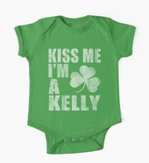 Kiss Me I'm A Kelly St Patrick's Day One Piece - Short Sleeve