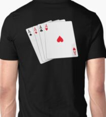 ACE, Aces High, Four Aces, Gamble, win, Poker, Playing cards, winning hand, on black Unisex T-Shirt