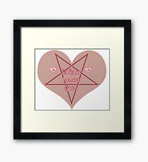Satan Loves You Framed Print