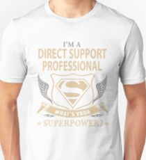 i'm a direct support professional  T-Shirt
