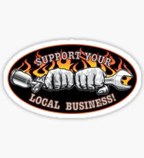 Support your local business! black grey Sticker