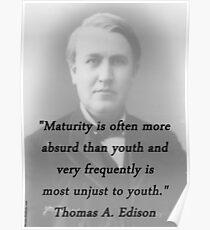 Maturity - Thomas Edison Poster