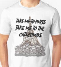 Take me to the  Catacombs T-Shirt