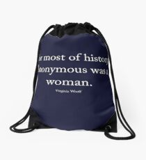 Virginia Woolf - Anonymous was a woman, white text Drawstring Bag