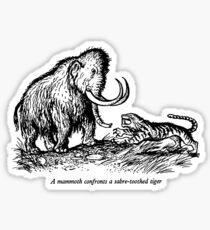 Mammoth confronts a sabre-toothed tiger Sticker