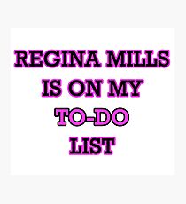Regina Mills - To-Do List Photographic Print